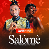 [Download] Salómè (feat. Efya) MP3
