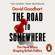 David Goodhart - The Road to Somewhere