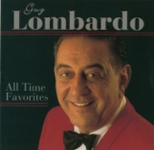 Guy Lombardo - Enjoy Yourself (It's Later Than You Think)