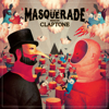 The Masquerade (Mixed by Claptone) - Claptone
