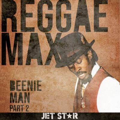 Reggae Max - Vol. 2 - Beenie Man