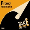 Take Me Out (Remix) - Single