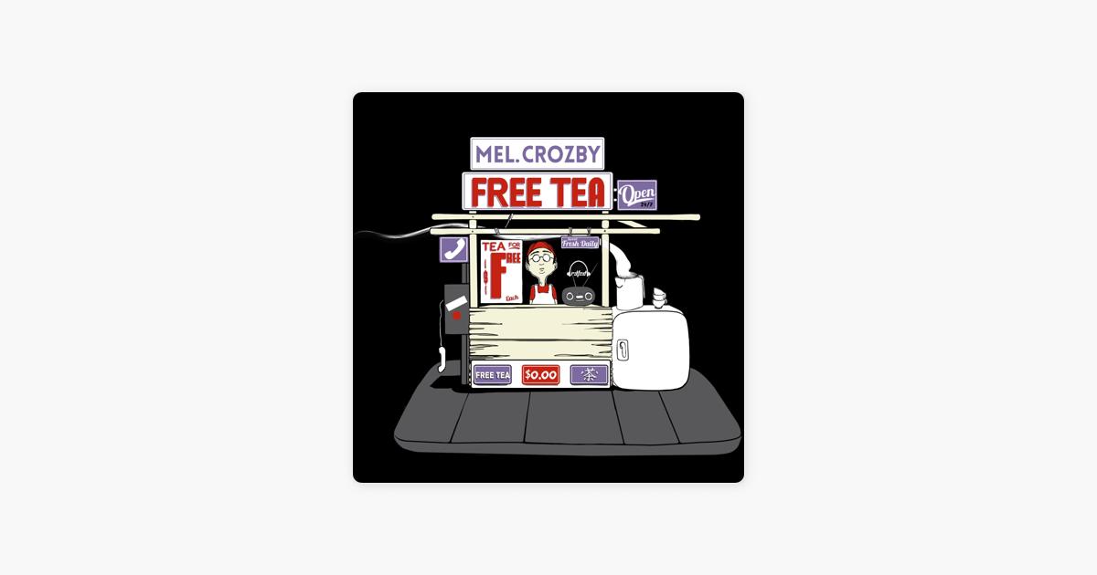 mel crozbyの the free tea ep をapple musicで