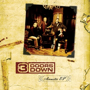 3 Doors Down - Be Somebody