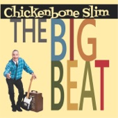 Chickenbone Slim - Break Me off a Piece