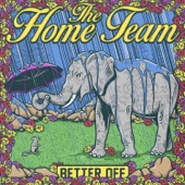 The Home Team - She's Quiet