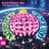 Electronic 80s: The Collection - Ministry of Sound - Various Artists