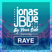 By Your Side Feat. RAYE Jonas Blue