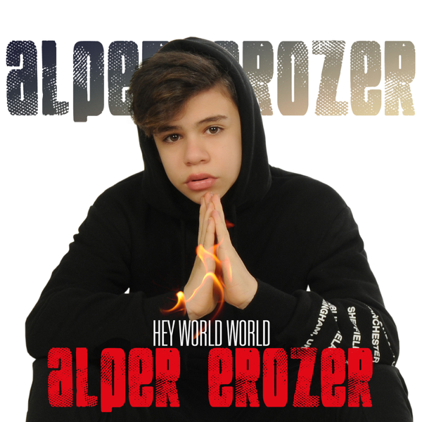 Alper Erozerの「Hey World Worl...
