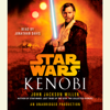 John Jackson Miller - Kenobi: Star Wars Legends (Unabridged)  artwork