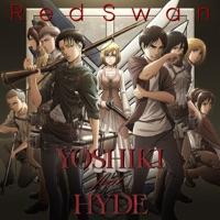 YOSHIKI - Red Swan - TV Edit - (feat. HYDE) - Single