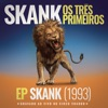Skank Os Três Primeiros EP Skank 1993 Gravado ao Vivo no Circo Voador