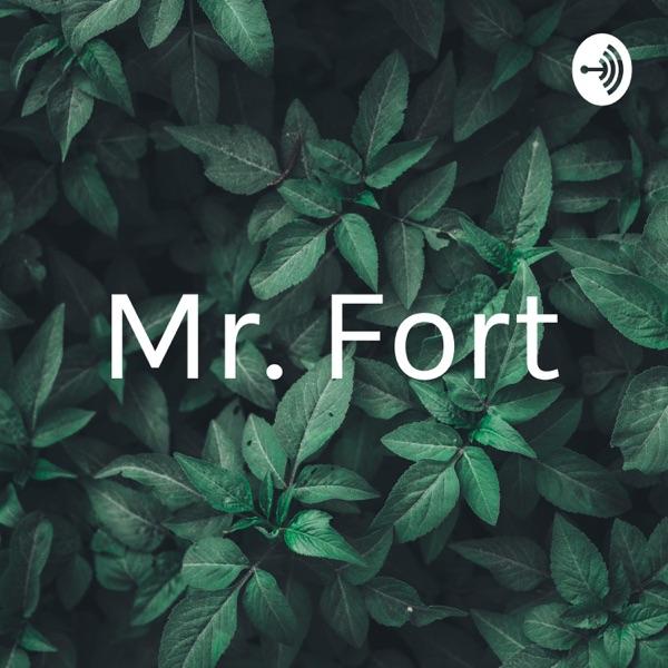 Mr. Fort