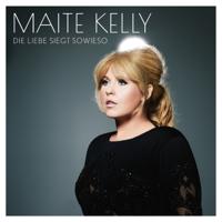Maite Kelly - Die Liebe siegt sowieso artwork