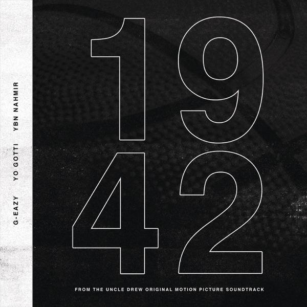 1942 (feat. Yo Gotti & YBN Nahmir) - G-Eazy song image