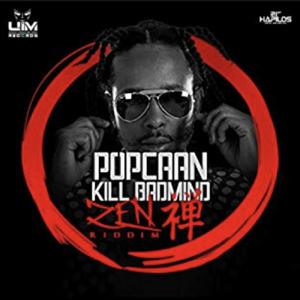 Popcaan & Anju Blaxx - Kill Badmind