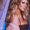GTFO - Single, Mariah Carey