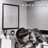John Prine - So Sad (To Watch Good Love Go Bad)