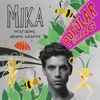 Popular Song (feat. Ariana Grande) by MIKA