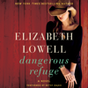 Elizabeth Lowell - Dangerous Refuge  artwork