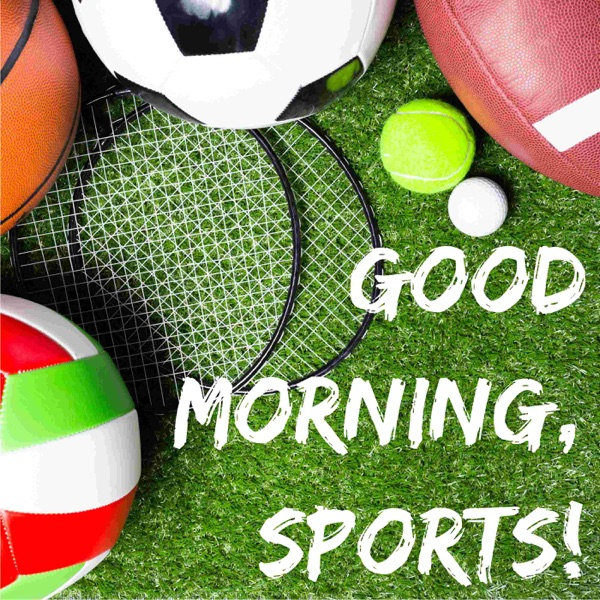 Good Morning, Sports!