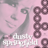 Dusty Springfield - I Only Want To Be With You (Mono) artwork