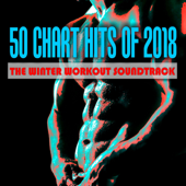 50 Chart Hits of 2018: The Winter Workout Soundtrack