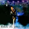 Egleyda Belliard - Esta Es Mi Fe
