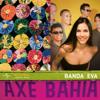 Axé Bahía - Banda Eva