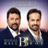 Michael Ball, Alfie Boe - Evermore