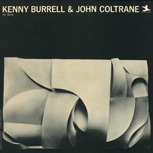 Kenny Burrell & John Coltrane - Why Was I Born?