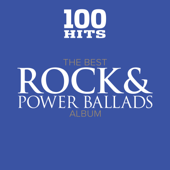 100 Hits: The Best Rock & Power Ballads Album