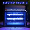 Electro Blues 2 - Ready For Action