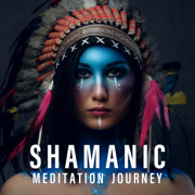 Shamanic Meditation Journey: Native American Drums and Flute, Spiritual Healing - Shamanic Drumming World & Native American Music Consort - Shamanic Drumming World & Native American Music Consort