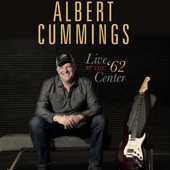 Live At The '62 Center (Live)-Albert Cummings