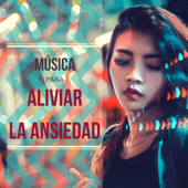 Música para Aliviar la Ansiedad - Mejor Música de Suave Piano Relajante Instrumental