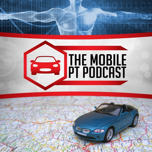 The Mobile PT Podcast
