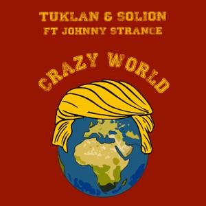Crazy World (feat. Johnny Strange) - Single Mp3 Download