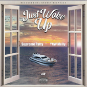 Just Woke Up (feat. YNW Melly) - Supreme Patty