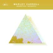 Marley Carroll - Monarch