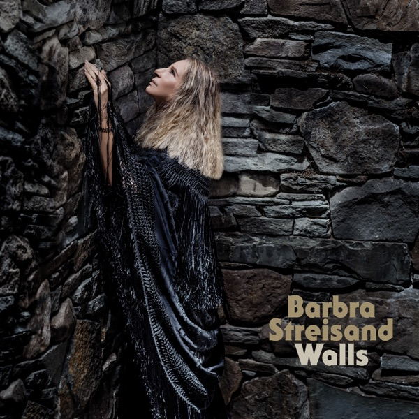 Barbra Streisand - Walls album wiki, reviews