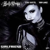 Girlfriend (feat. Vybz Kartel & Tory Lanez) - Single