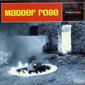 Madder Rose - Not Perfect