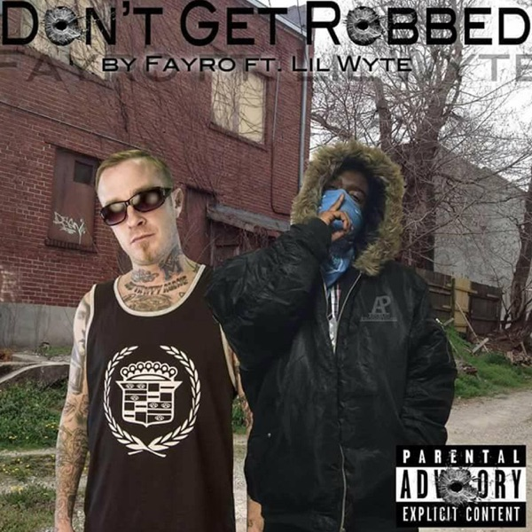 Don't Get Robbed (feat. Lil' Wyte) - Single
