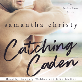 Catching Caden: The Perfect Game Series (Unabridged) audiobook