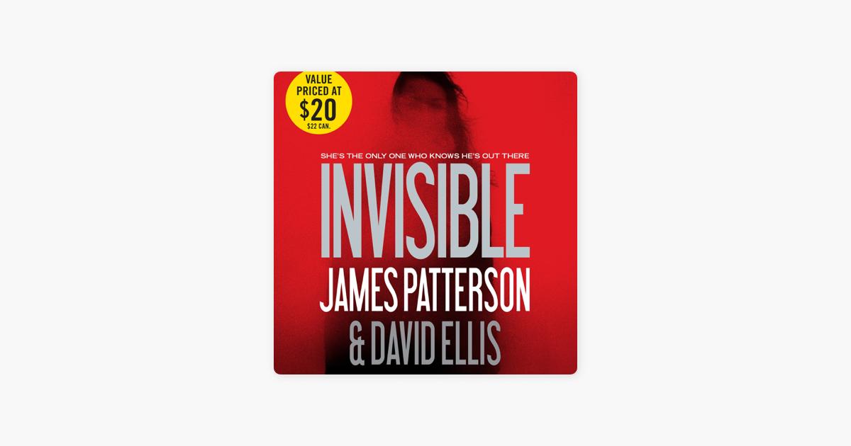 Invisible - James Patterson & David Ellis