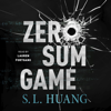 S. L. Huang - Zero Sum Game  artwork