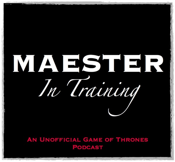 Maester In Training