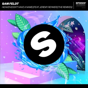 Sam Feldt - Heaven (Don't Have a Name) [feat. Jeremy Renner] [Dastic Extended Remix]