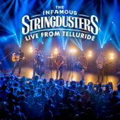 Live From Telluride-The Infamous Stringdusters